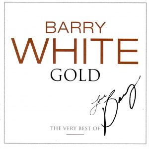 Barry White - Gold. The Very Best Of (2005)