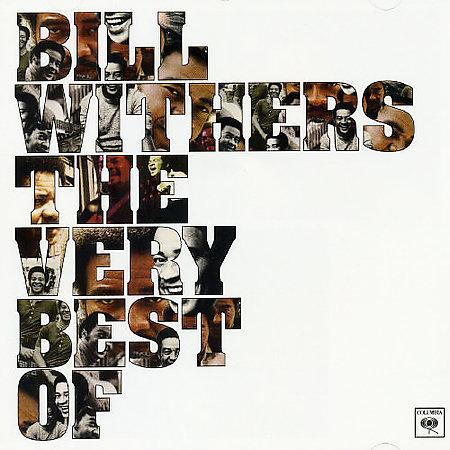 Bill Withers - Lovely Day: The Very Best Of (2005)