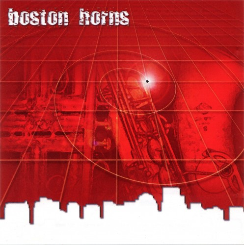 Boston Horns - You've Got To Find Your Own Groove (2004)