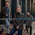 Brad Mehldau Trio - Where Do You Start (2012)