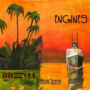 Brzzvll feat. Anthony Joseph - Engines (2015)