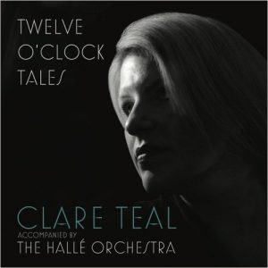 Clare Teal - Twelve O'Clock Tales (2016)