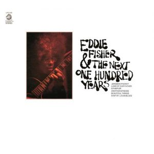 Eddie Fisher - Eddie Fisher & The Next One Hundred Years (1970)