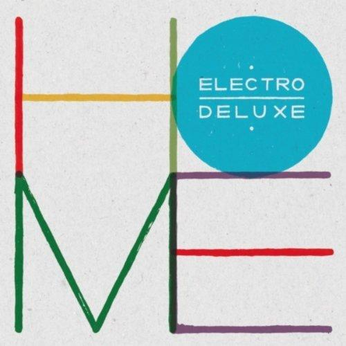 Electro Deluxe - Home (2013)