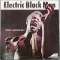 Eric Mercury - Electric Black Man (1969/2015)