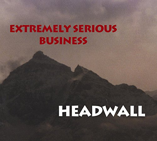 Extremely Serious Business - Headwall (2015)