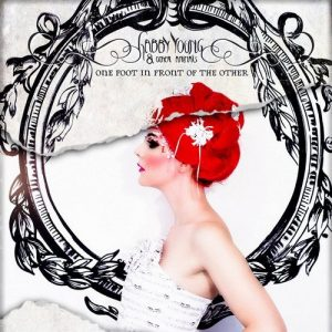 Gabby Young & Other Animals - One Foot In Front Of The Other (2014)
