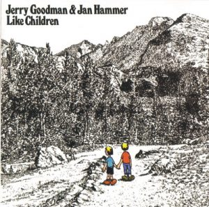 Jerry Goodman & Jan Hammer - Like Children (1974)