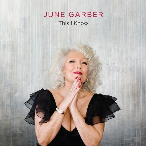 June Garber - This I Know (2016)
