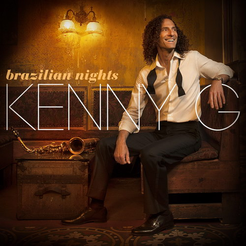 Kenny G - Brazilian Nights (Deluxe Edition) (2015)