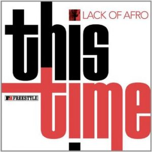 Lack Of Afro - This Time (2011)