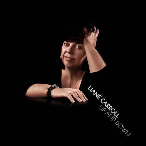 Liane Carroll - Up and Down (2011)