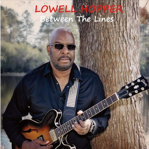 Lowell Hopper - Between The Lines (2016)