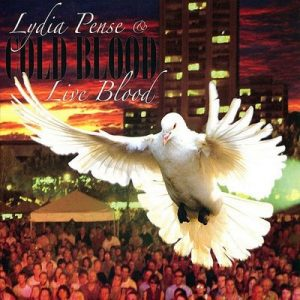 Lydia Pense & Cold Blood - Live Blood (2008)