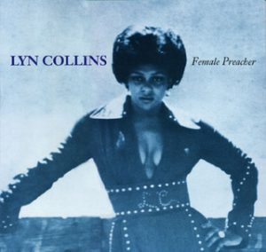 Lyn Collins - Female Preacher (1993)