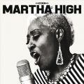 Martha High - Singing for the Good Times (2016)