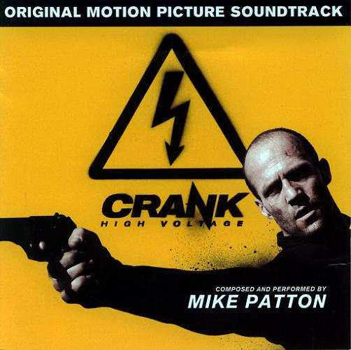 Mike Patton - Crank: High Voltage (2009)
