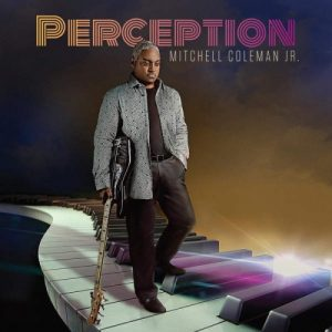 Mitchell Coleman Jr. - Perception (2016)