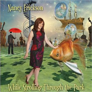 Nancy Erickson - While Strolling Through The Park (2016)