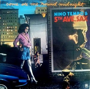 Nino Tempo & 5th Ave. Sax - Come See Me 'Round Midnight (1974)