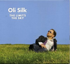 Oli Silk - The Limit's the Sky (2008)