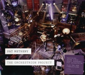 Pat Metheny - The Orchestrion Project (2012)