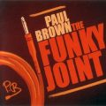 Paul Brown - The Funky Joint (2012)