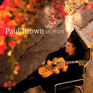 Paul Brown - Up Front (2004)