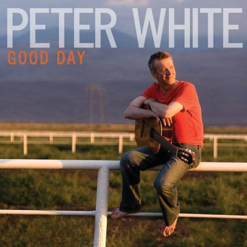 Peter White - Good Day (2009)