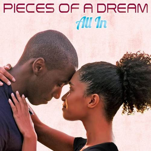 Pieces Of A Dream - All In (2015)