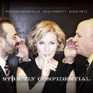 Rossano Sportiello, Nicki Parrott, Eddie Metz - Strictly Confidential (2016)