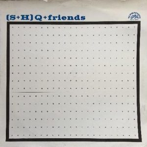 SHQ - SHQ and Friends (1965)