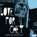 Stéphane Belmondo - Love for Chet (2015)