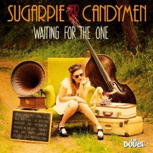 Sugarpie And The Candymen - Waiting for the One (2014)