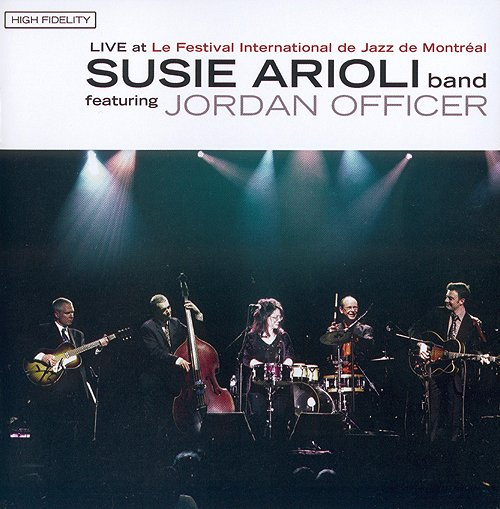 Susie Arioli Swing Band - Live At The Montreal International Jazz Festival (2007)