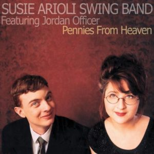 Susie Arioli Swing Band - Pennies From Heaven (2002)
