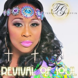 Terisa Griffin - Revival Of Soul (2015)