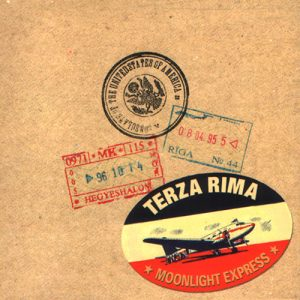 Terza Rima - Moonlight Express (2002)