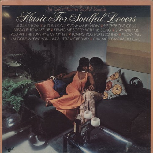 The Cecil Holmes Soulful Sounds - Music For Soulful Lovers (1973)