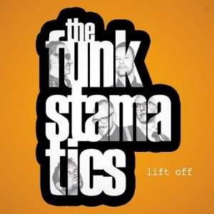 The Funkstamatics - Lift Off (2016)