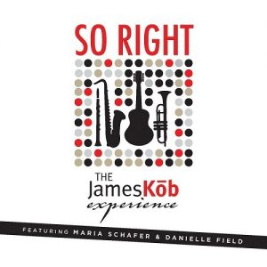The James Kōb Experience - So Right (2016)