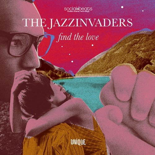 The Jazzinvaders - Find the Love (2016)