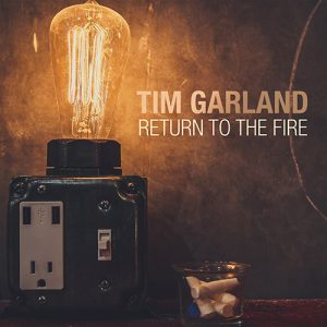 Tim Garland - Return To The Fire (2015)
