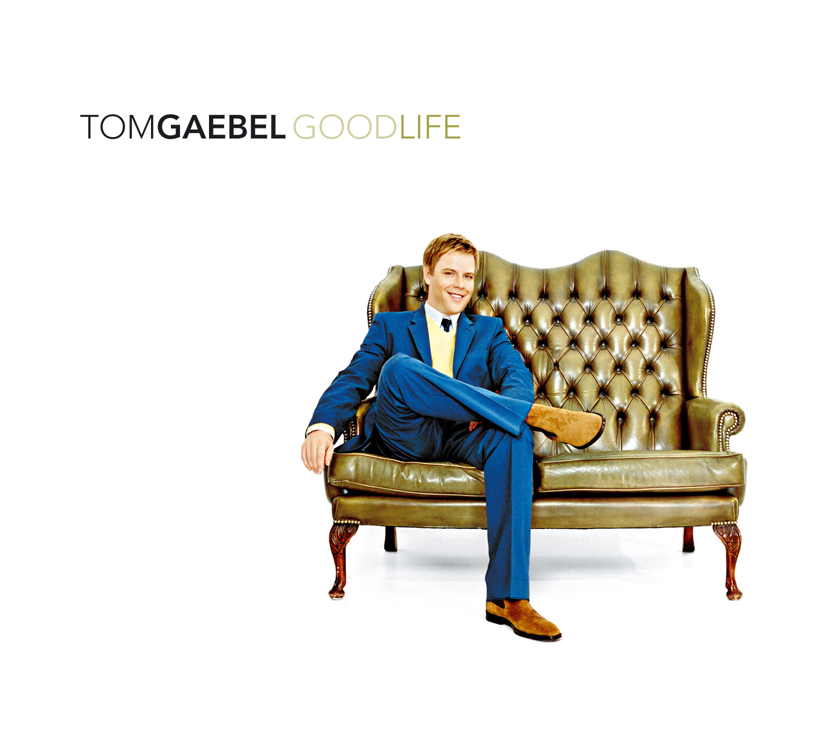Tom Gaebel - Good Life (2007)
