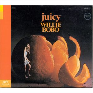 Willie Bobo - Juicy (1967)