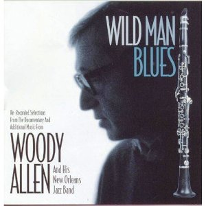 Woody Allen & His New Orleans Jazz Band - Wild Man Blues (1997)