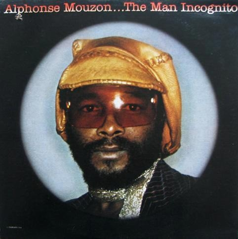Alphonse Mouzon - The Man Incognito (1976)