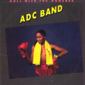 ADC Band - Roll With The Punches (1982)