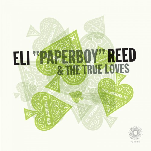 """Eli """"Paperboy"""" Reed & The True Loves - Ace Of Spades (EP) (2009)"""