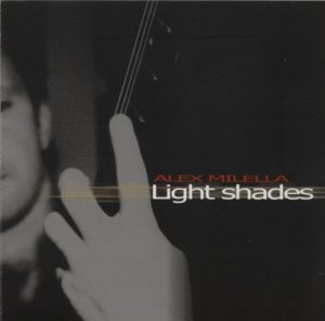 Alex Milella - Light Shades (2004)
